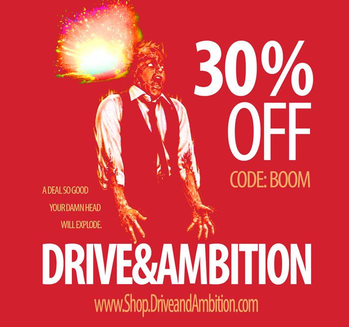 Drive & Ambition 30% Off Coupon Boom Flyer 700x656