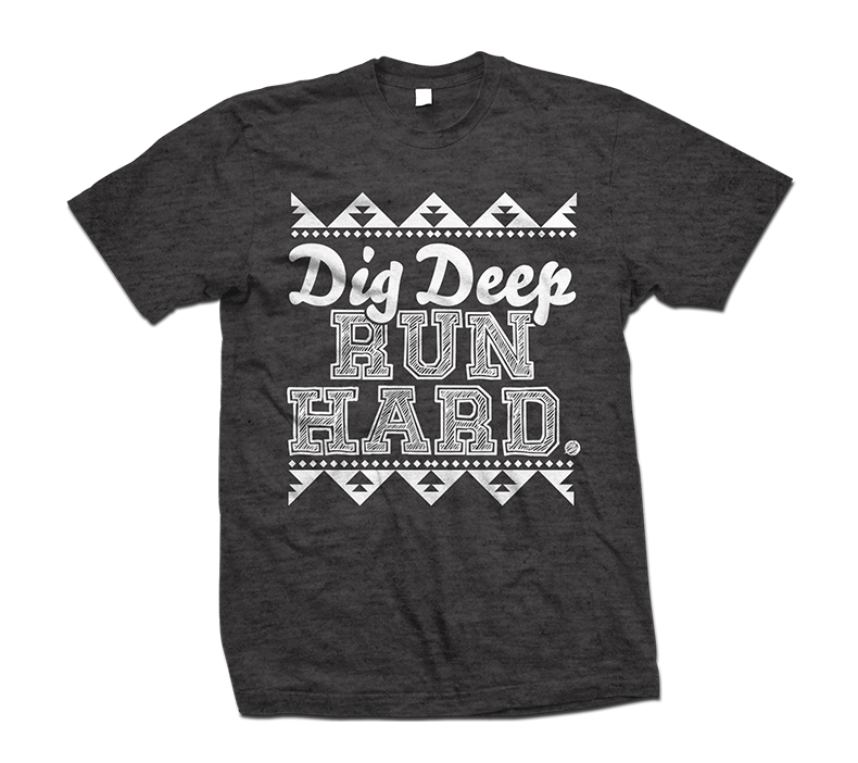 Dig Deep Run Hard T-Shirt for Specialty Running Store 790x702