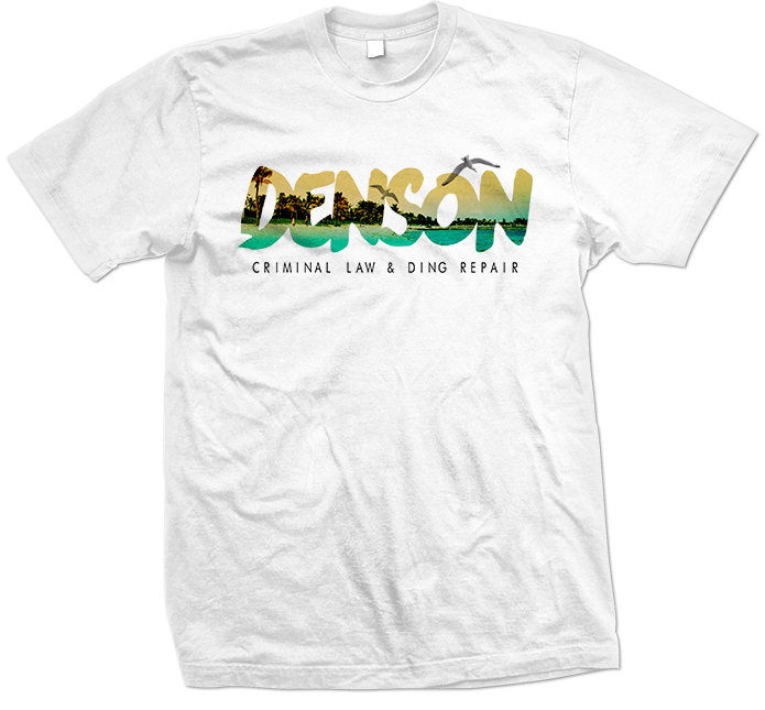 Denson Criminal Law & Ding Repair T-Shirt 695x645