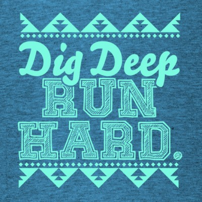 Dig Deep Run Hard T-Shirt for Specialty Running Store 535x535